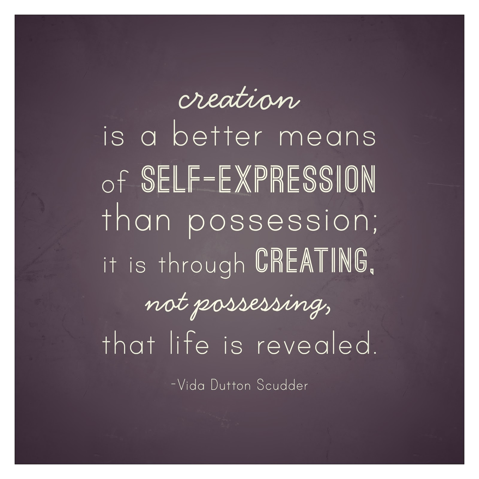 Creation And Self-Expression
